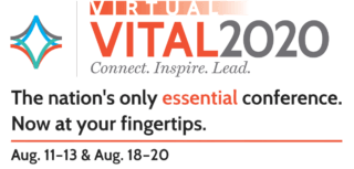 Virtual Vital 2020. The nation's only essential conference at your fingertips